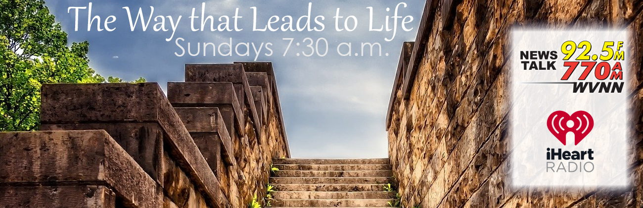 The Way that Leads to Life (Radio Program)