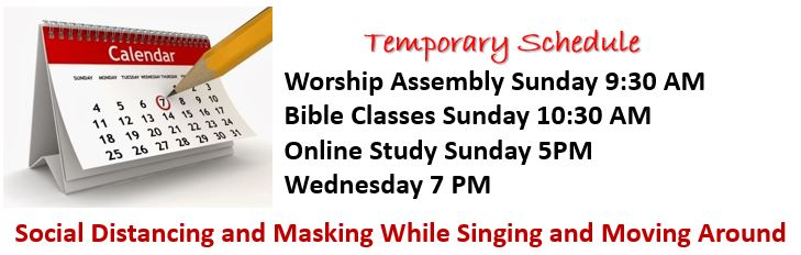Suspending Bible Classes and Worshiping at 10am Sunday Morning only.